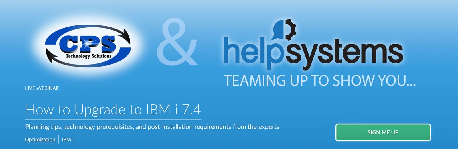 Webinar Replay – How to Upgrade to IBM i 7 4 - CPS